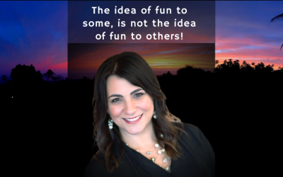 Podcast: The Idea of Fun to Some Is Not the Idea of Fun to Others!